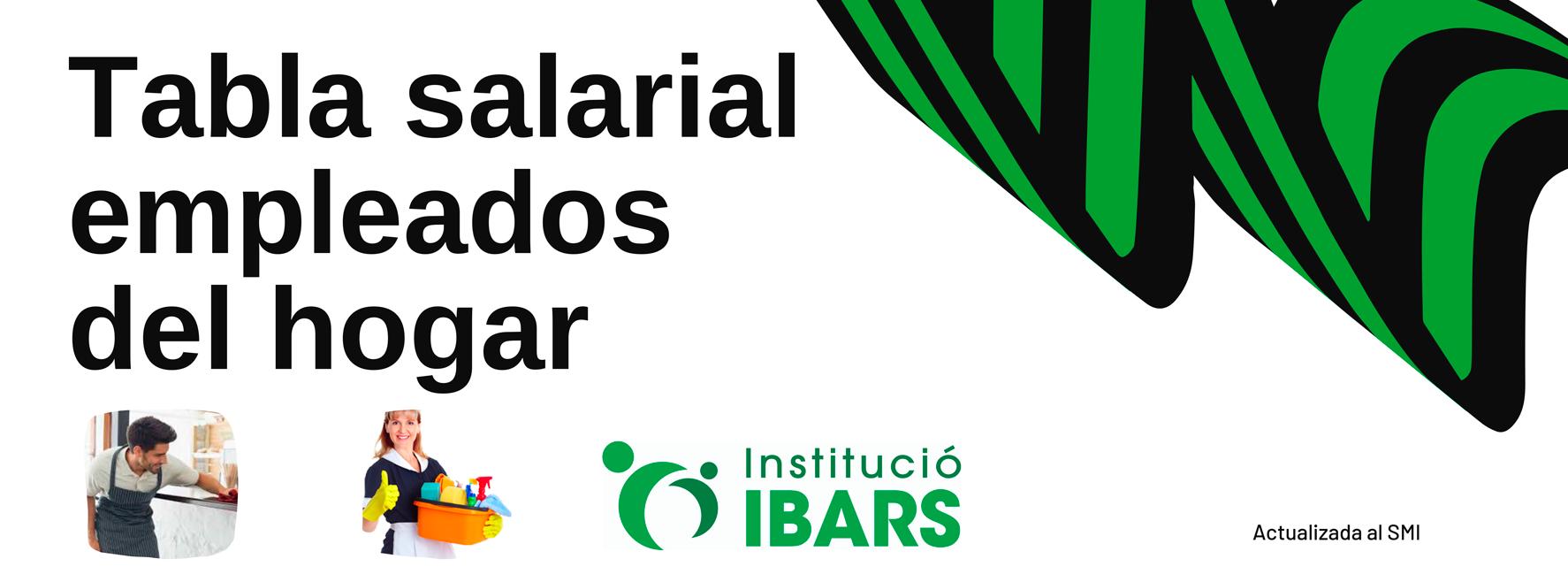 Tablas Salariales Empleadas De Hogar 2021 Institucio Ibars